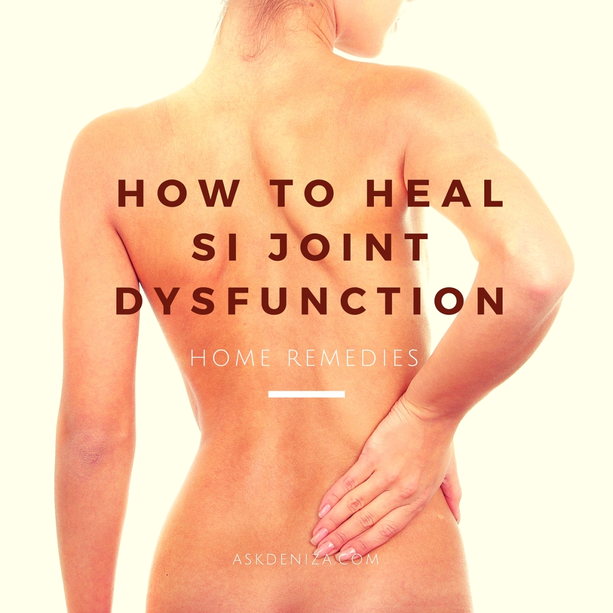 Home remedies for SI joint dysfunction